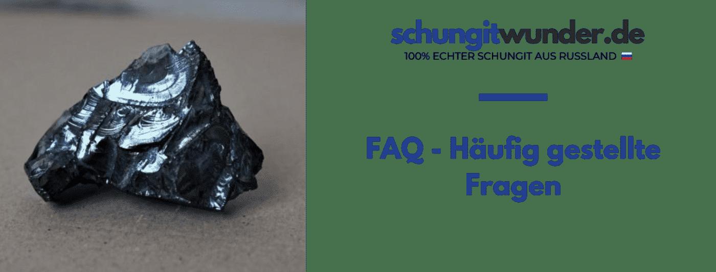 Schungit FAQ - Häufig gestellte Fragen
